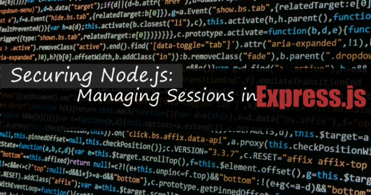 Securing Node js: Managing Sessions in Express js - Lock Me Down